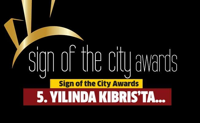 Sign of the City Awards  5. yılında Kıbrıs'ta…