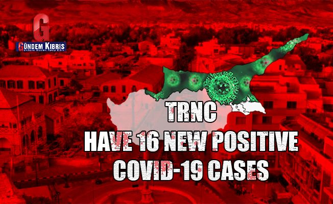 TRNC  have 16 new positive  COVID-19 cases