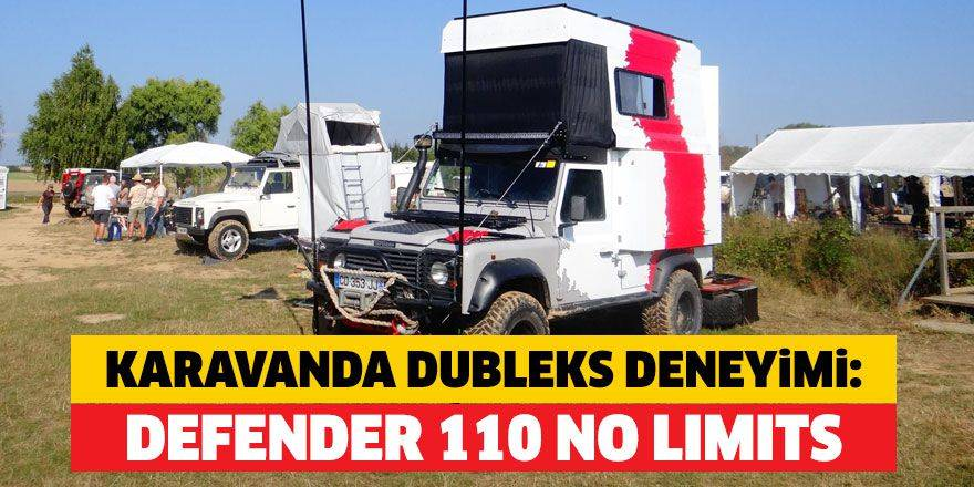 Karavanda dubleks deneyimi: DEFENDER 110 No Limits [Video]