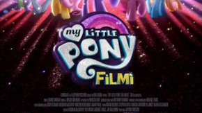 My Little Pony Filmi - Fragman